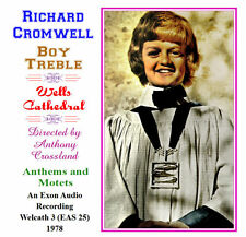 Richard Cromwell - Boy Soprano - Treble - Anthems & Motets from Wells Cathedral