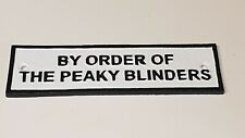 Vintage style Cast Iron Wall Sign - By Order of the Peaky Blinders - 22cm x 6cm
