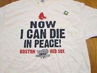 Boston Red Sox 2004 World Series Now I Can Die In Peace White T-Shirt XL MLB
