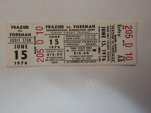 JOE FRAZIER vs GEORGE FOREMAN Boxing Ticket 1976 Portland Oregon Fight Boxers NR