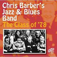 Chris Barber's Jazz And Blues Band - Class Of '78 (NEW 2CD)