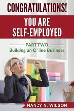 Starting an Online Business: Congratulations! You Are Self-Employed : Part...