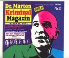 Dr. Morton Kriminal Magazin International 1.Jg.  Nr. 2  (1-2)