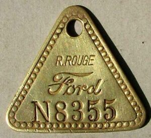EARLY FORD RIVER ROUGE BRASS CHECK TAG NICE L@@K #F87