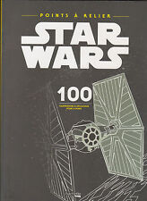 ART THERAPIE STAR WARS POINTS A RELIER 100 DESSINS Hachette coloriage