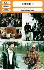 FICHE CINEMA : MON IDOLE - Berléand,Canet,Kruger,Courau,Rouve 2002 My Idol