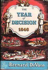 YEAR OF DECISION 1846 Bernard DeVoto 1969 HC DJ Y1