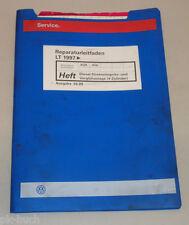 Werkstatthandbuch VW LT Diesel Direkt Einspritz- und Vorglühanlage 4 Zyl. 1999