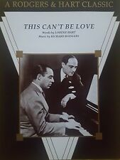 Rodgers & Hart: This Can't Be Love (Piano/Vocal/Chords Sheet Music) - MINT!