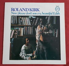 ROLAND KIRK    LP  FR NOW PLEASE DON'T CRY , BEAUTIFUL EDITH