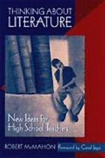 NEW - Thinking About Literature: New Ideas for High School Teachers