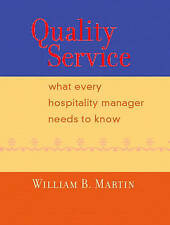 NEW Quality Service: What Every Hospitality Manager Needs to Know