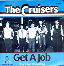 7inch THE CRUISERS get a job HOLLAND 1978  NEAR MINT +PS ROCKABILLY FLEET REC