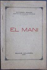 1931 EL MANI Vittorio Sacco maní peanut arachidi Agricoltura agriculture Ibague