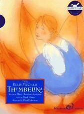 Thumbelina/Minibook/Cassette/Rabbit Ears H. C. Anderson~Kelly McGillis Hardcove