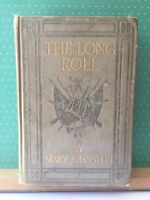 1911 THE LONG ROLL Mary Johnston Illus NC Wyeth Civil War Stonewall Jackson Rare