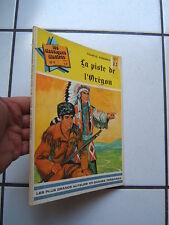 LES CLASSIQUES ILLUSTRES 2 ERE  SERIE  / NUM 4 / LA PISTE DE L OREGON
