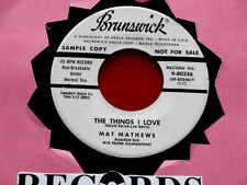 MAT MATHEWS~ THE THINGS I LOVE~ RARE PROMO~ VG++~I CAN'T BELIEVE THAT ~ JAZZ 45