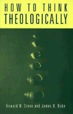 How to Think Theologically, Duke, James O., Stone, Howard W., Good Book