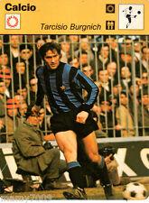 Scheda Rizzoli 1977=CALCIO=TARCISIO BURGNICH=CM 16X12