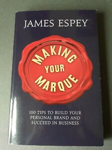 SIGNED 'Making Your Marque' Paperback Book by James Espey Personal Branding