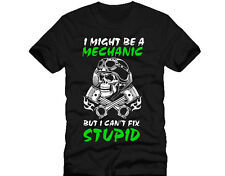 i might be a mechanic but cant fix stupid skull piston dtg mens t shirt tees