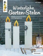 Winterliche Garten-Stelen (kreativ.kompakt.) von Alice Rögele UNGELESEN