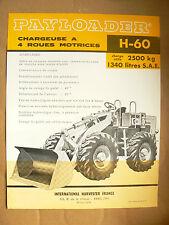 Prospectus Tracteur PAYLOADER H60  INTERNATIONAL IH Mac Cormick TP bulldozer