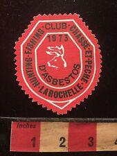Vtg 1973 Canada Hunt Fish Club Patch Chasse et Pêche LaRochelle d'Asbestos 60B
