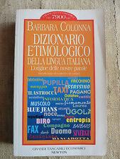 Dizionario etimologico della lingua italiana - Barbara Colonna - Newton