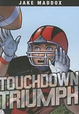 Touchdown Triumph by Jake Maddox, Brandon Terrell, Jesus Aburto (Paperback /...