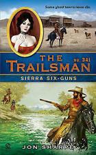 NEW Sierra Six-Guns (Trailsman #341) by Jon Sharpe