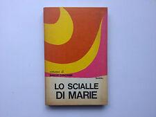 Manlio Cancogni - Lo scialle di Marie - Rizzoli - La Scala - 1967