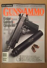 Guns & Ammo 2015 Annual Kimber Gemtech Overcome Malfunctions FREE SHIPPING!