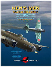 KEN'S MEN AGAINST THE EMPIRE THE ILLUSTRATED HISTORY OF THE 43RD BOMBARDMENT GRO