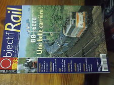 3µ? revue Objectif Rail n°39 BB 16000 Tornado CC 72000 en Argentine Traxx BB400