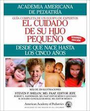 El Cuidado de su Hijo Pequeno: Desde Que Nace Hasta Los Cincos Anos-ExLibrary