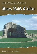 The Faces of Orkney: Saints, Skalds and Stones by Scottish Society for Northern