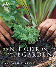 An Hour in the Garden, Kirton, Meredith, New Book