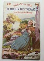 Rare Livre Ancien Le moulin des trépassés raoul Gautier-Languereau N26-1928