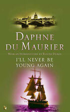 I'll Never be Young Again by Daphne Du Maurier  - Paperback