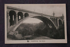 Carte postale ancienne LUXEMBOURG - Pont Adolphe