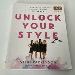 Unlock Your Style: Every Woman Can Look Good and Feel Confident - This is How...