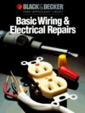 Black and Decker Home Improvement Library: Basic Wiring and Electrical...