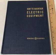 How to Maintain Electrical Equipment Industry General Electric GE 1950 Manual HC