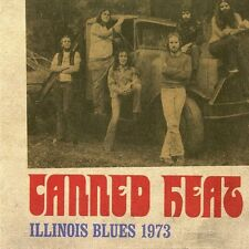 Illinois Blues 1973 - Canned Heat (2015, CD NEUF)