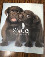 Snog: A Puppy's Guide to Love by Rachael Hale: New
