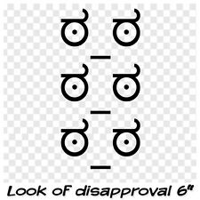 Look of disapproval vinyl decal sticker (3 decals)
