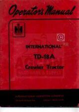 INTERNATIONAL TD-18A Crawler Tractor Operator Manual IH