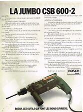 Publicité Advertising 1978 La Perceuse à percussion Jumbo CSB 600-2 Bosch